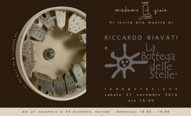 """Personale """"Riccardo Biavati e la Bottega delle Stelle"""" 27.11.10 / 24.12.10 – Madame Gioia, Milano"""