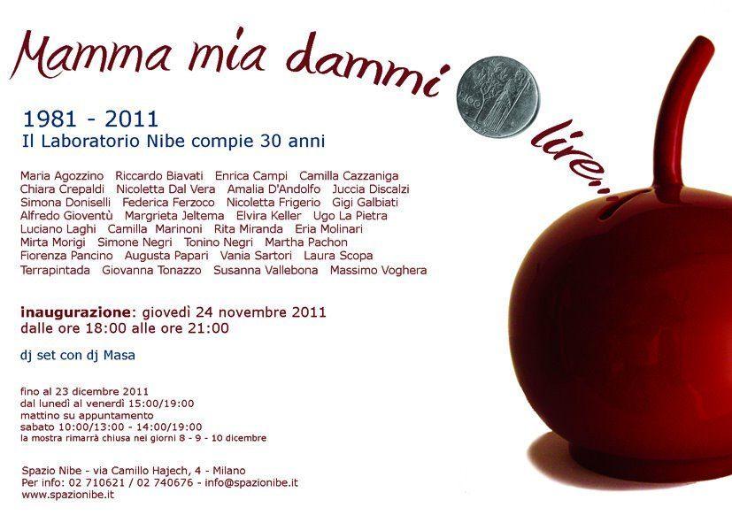 Mamma mia dammi 100 lire, Spazio Nibe, Milano