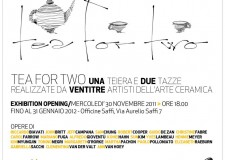 TEA FOR TWO una teiera e due tazze •  30.11.11 / 31.01.12 • Officine Saffi, Milano